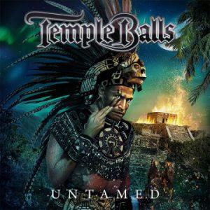 Temple Balls – 'Untamed' (March 8, 2019)