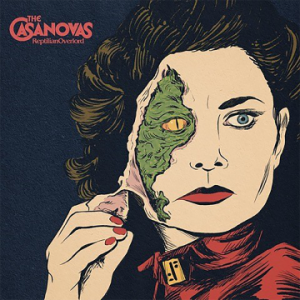 The Casanovas – 'Reptilian Overload' (August 28, 2020)