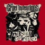 The Cruel Intentions: 'No Sign Of Relief'