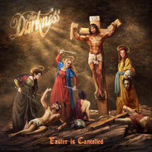 The Darkness – 'Easter is Cancelled' (October 2019)