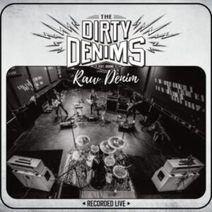 The Dirty Denims – 'Raw Denim' (December 2021)