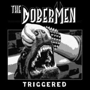 "The Dobermen unveil video for single ""Triggered"""
