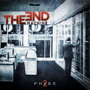 The End Machine – 'Phase2' (April 9, 2021)