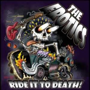 The Erotics – 'Ride It To Death' EP (September 27, 2021)