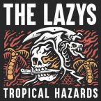 The Lazys: 'Tropical Hazards'
