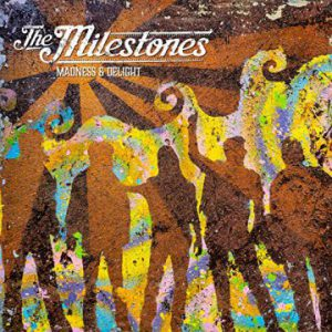 """The Milestones release lyric video for new song """"Madness & Delight"""""""