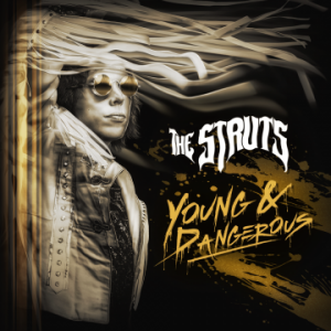 The Struts – 'Young & Dangerous' (October 26, 2018)