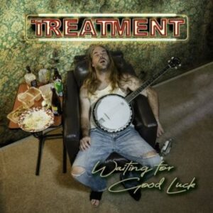 The Treatment – 'Waiting For Good Luck' (April 9, 2021)