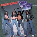 Thin Lizzy: 'Fighting'