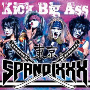 Tokyo Spandixxx: 'Kick Big Ass'