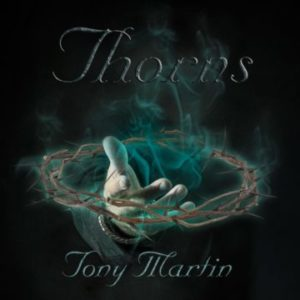 Tony Martin – 'Thorns' (TBA)