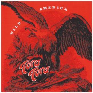 Tora Tora Wild America CD cover