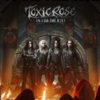 ToxicRose: 'In For The Kill'