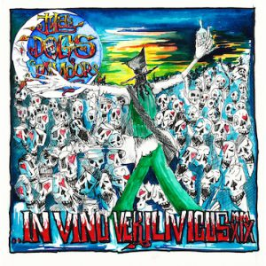 Tyla's Dogs D'Amour – 'In Vino Verilivicus' (December 2019)