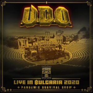 U.D.O. – 'Live In Bulgaria 2020 – Pandemic Survival Show' (March 19, 2021)