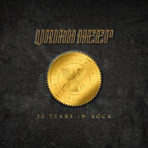 Uriah Heep – 'Fifty Years In Rock' deluxe box set (October 30, 2020)