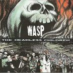 W.A.S.P.: 'The Headless Children'