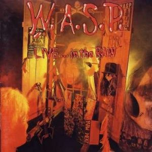 WASP Live in the raw CD cover