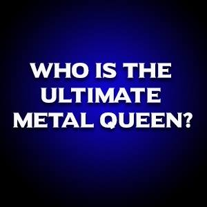 Who is the Ultimate Metal Queen poster