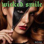 Wicked Smile: 'Delirium' EP
