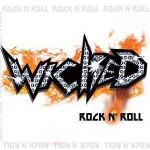 Wicked – 'Rock N' Roll' (Mid-July 2018)