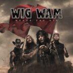 Wig Wam: 'Never Say Die'