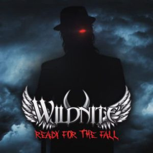 """Wildnite unveil video for single """"Ready For The Fall"""" from upcoming album 'Symphony of Apathy'"""