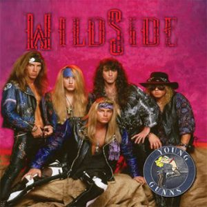 WildSide: '…Formerly Known As Young Gunns'