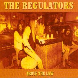 The Regulators - Above The Law