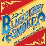 Blackberry Smoke - Absolutely Live In '08