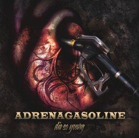 Die So Young - Adrenagasoline