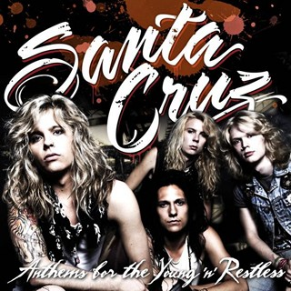 Santa Cruz - Anthems Of The Young 'N' Restless