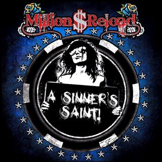 Million Dollar Reload - A Sinner's Saint