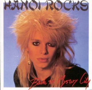 Hanoi Rocks - Back To Mystery City Japanese