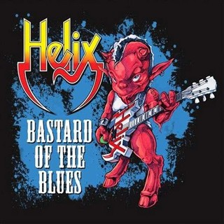 Helix - Bastard Of The Blues