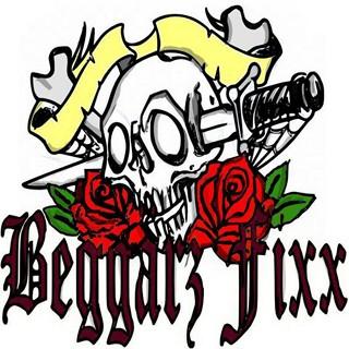 Beggarz Fixx - Beggarz Fixx