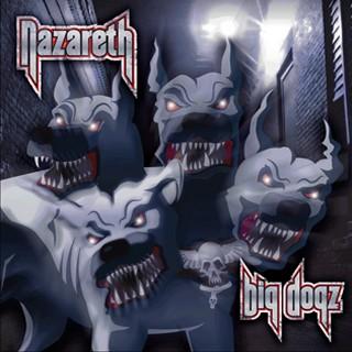 Nazareth - Big Dogz