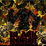 Black Robot - Black Robot
