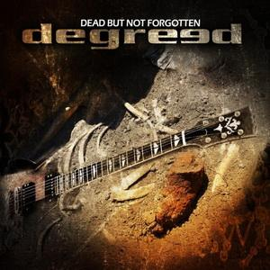 Degreed Dead Nut Not Forgotten CD Review