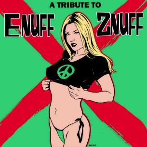 A Tribute To Enuff Z'Nuff