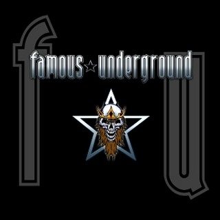 Famous Underground - Famous Underground