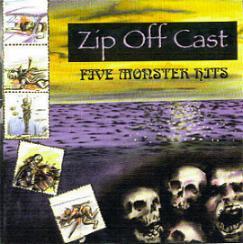 Zip Off Cast (Z.O.C.) - Five Monster Hits