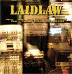 Laidlaw - The Foam Box Sessions