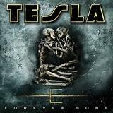 Tesla - Forever More