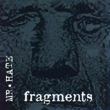 Mr. Hate - Fragments USA Release