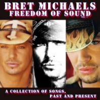 Bret Michaels - Freedom Of Sound