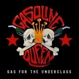 Gasoline Queen - Gas For The Underclass