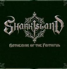 Shark Island - Gathering Of The Faithful