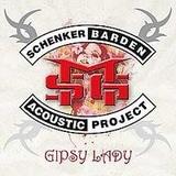 Schenker Barden Acoustic Project - Gipsy Lady