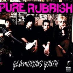Pure Rubbish - Glamorous Youth
